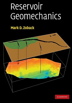 Reservoir Geomechanics By Zoback, Mark D.