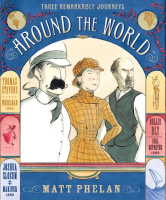 Around the World By Phelan, Matt