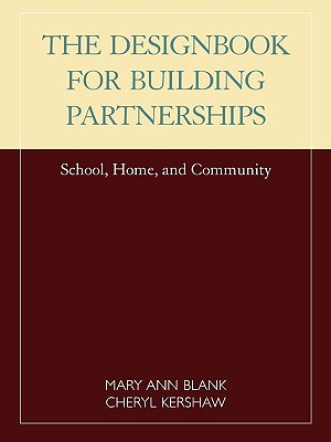 Designbook for Building Partnerships By Blank, Mary Ann/ Kershaw, Cheryl